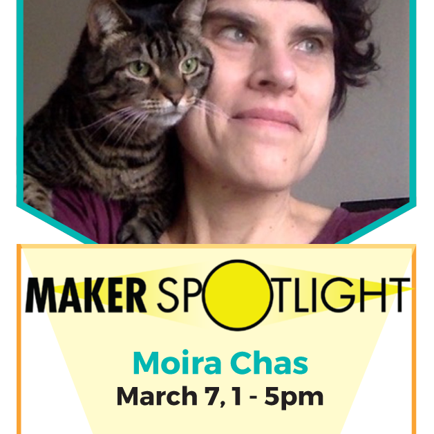 march-7th-maker-spotlight-moira-chas